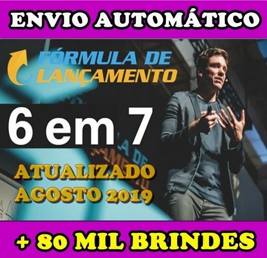 Fórmula De Lançamento Turma Agosto De 2019 + 80 Mil Brindes