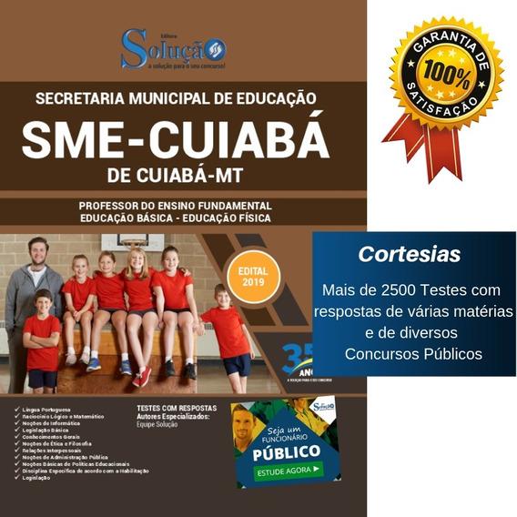 Apostila Sme Cuiabá Mt 2019 - Professor Educação Física