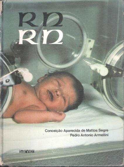 Rn 2 Ed - Editora Sarvier - Neonatologia