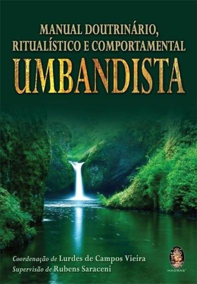 Livro Manual Doutrinário, Ritualístico E Comport. Umbandista