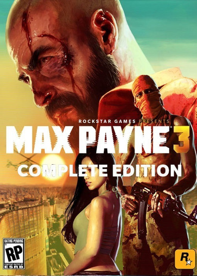 Max Payne 3 Complete Edition - Pc Mídia Digital