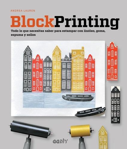 Imagen 1 de 5 de Block Printing Todo Lo Que Necesitas Saber Para Estampar