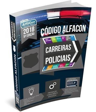 Apostila Concurso Código Carreiras Policiais Alfacon