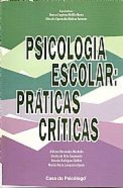 Psicologia Escolar - Praticas Criticas Marisa Eugenia Mel