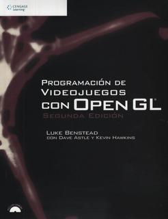 Programacion De Videojuegos Con Open Gl (2da.edicion)