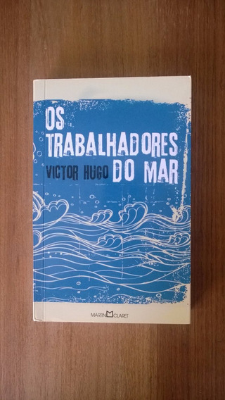 Trabalhadores Do Mar - Victor Hugo Trad. Machado De Assis