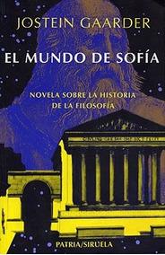 El Mundo De Sofia - Gaarder, Jostein