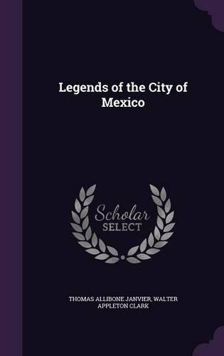 Libro Legends Of The City Of Mexico - Nuevo