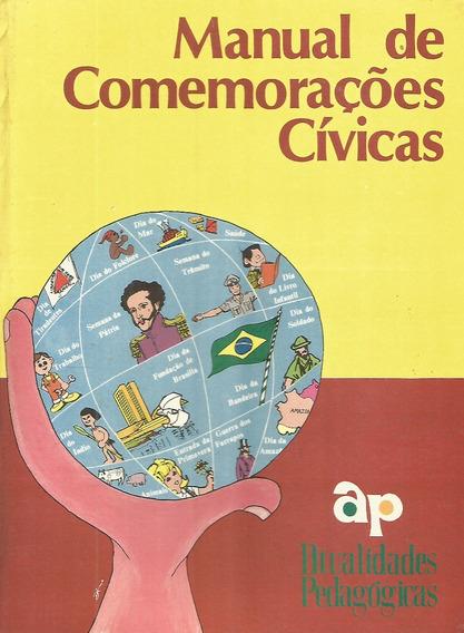Manual De Comemorações Cívicas / Arnaldo Soveral
