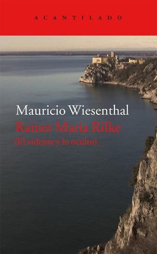 Rainer María Rilke, Mauricio Wiesenthal, Acantilado