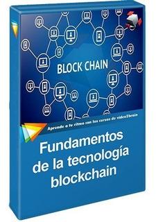 Curso Fundamentos De La Tecnología Blockchain