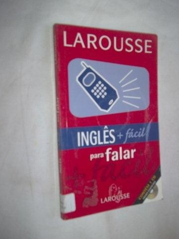 * Livro - Larousse - Ingles Para Falar - Dicionário