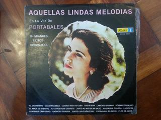Disco,vinilo O Acetato:aquellas Lindas Melodias - Portabales