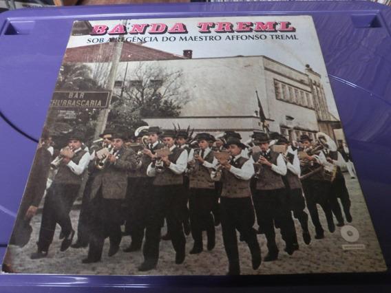 Lp Banda Treml Regência Maestro Afonso Treml, Disco De Vinil
