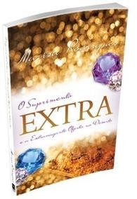 Livro O Suprimento Extra E A Extravagante Oferta No Deserto