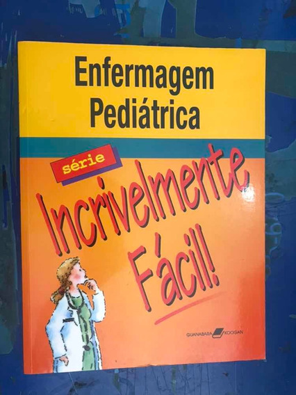 Livro Enfermagem Pediátrica Série Incrivelmente Fácil