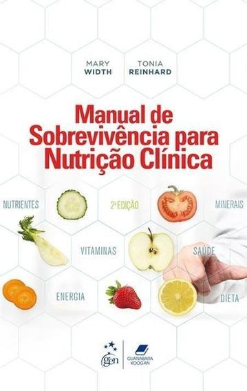 Manual De Sobrevivência Para Nutrição Clínica - 2ª Ed.