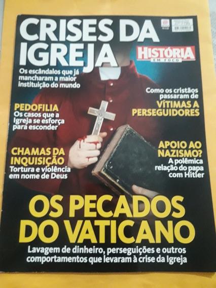 Revista História Em Foco - Crises Da Igreja