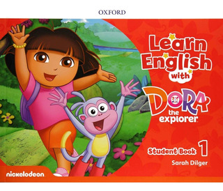 Learn English With Dora The Explorer 1 - Student´s Book