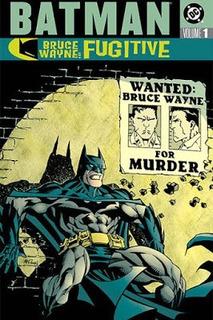 Batman : Bruce Wayne Fugitivo Cómics Digital Español