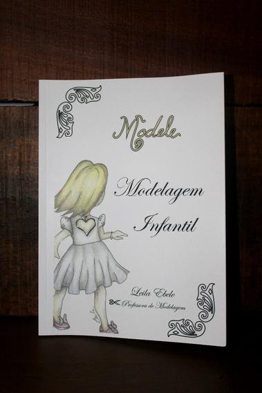 Livro De Modelagem Infantil By Leila Ebele (modele)