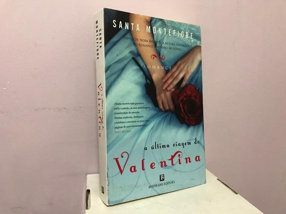 Livro: A Última Viagem De Valentina -- Santa Montefiore