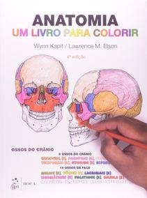 Anatomia - Um Livro Para Colorir - 4ª Ed. 2014