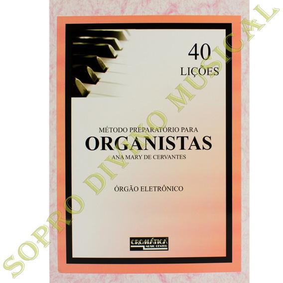Método Preparatório Para Organistas Ana Mary De Cervantes