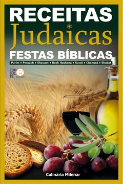 Receitas Judaicas Festas Biblicas Livro