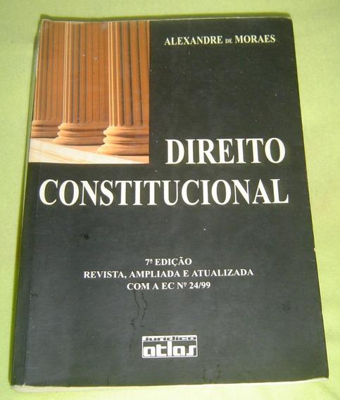 Direito Constitucional - Alexandre De Moraes - 7 Edição.