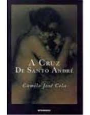 A Crauz De Santo André Camilo José Cela