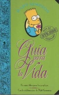 Guia Para La Vida - Bart Simpson Matt Groening