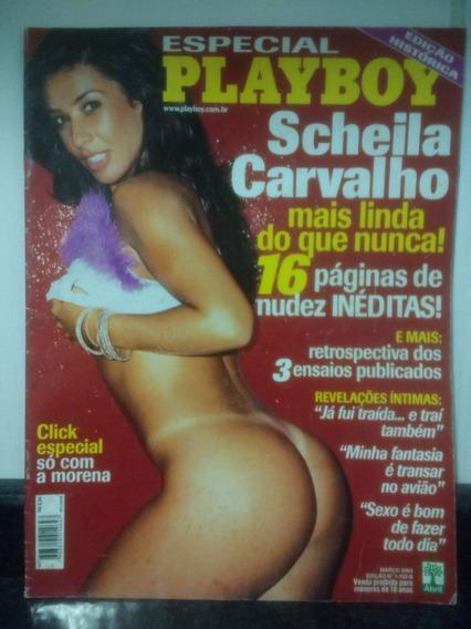 Revista Playboy Edição Historica Scheila Carvalho 2003 Rjhm
