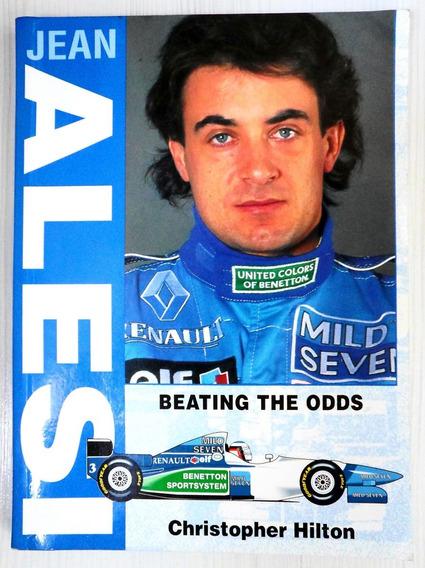 Livro Jean Alesi - Beating The Odds - Formula 1 Ferrari F1