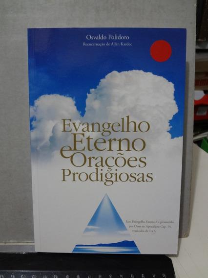 Livro Evangelho Eterno Orações Prodigiosas Osvaldo Polidoro