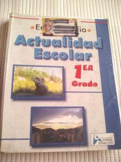 Libro Enciclopedia Actualidad Escolar 1er Grado