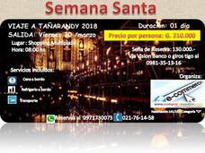 Viaje A Tañarandy - Semana Santa 2018