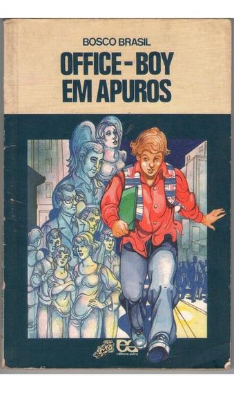 Livro Office Boy Em Apuros - Infanto Juvenil - Bosco Brasil