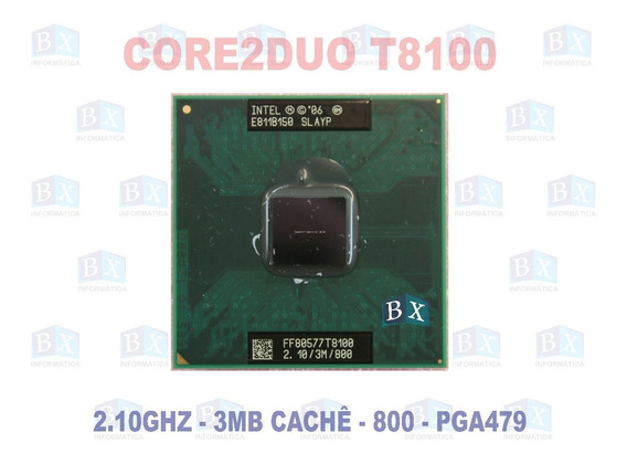 Processador Core2duo T8100 2.1ghz 3mb 800 Pga479 Novo