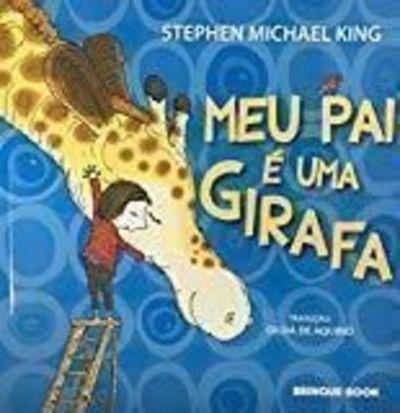 Livro Meu Pai E Uma Girafa - 1ªed 2016 Stephen Michael King