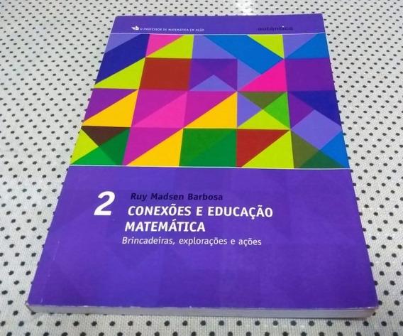Livro Conexões E Educação Matemática - Volume 2