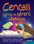 Libro Cencalli: Cuentos De Genero Y Familias *trs