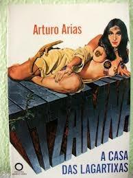 Itzam Na - A Casa Das Lagartixas - Arturo Arias