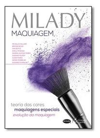 Milady Maquiagem: Teoria Das Cores, Maquiagens Especiais, Ev