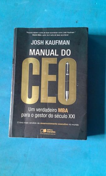 Livro : Manual Do Ceo Um Verdadeiro Mba P Gestor Do Sec. Xxi