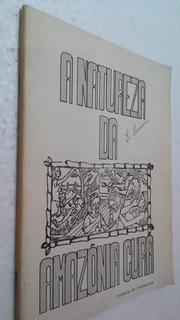 Livro A Natureza Da Amazonia Cura - Prelazia De Itacoatiara