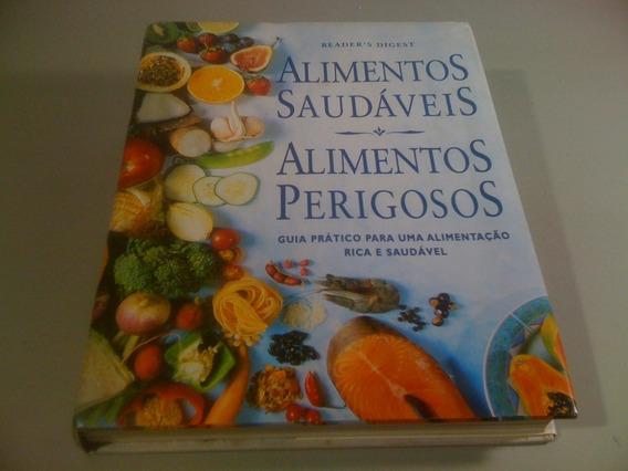 Livro Alimentos Saudaveis E Alimentos Perigosos Frete: 17,96
