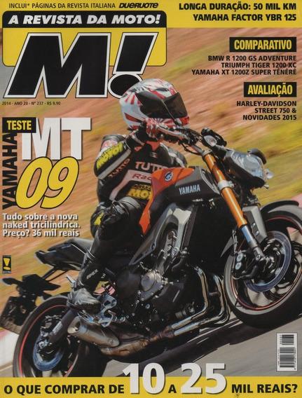 Moto! N°237 Yamaha Mt-09 Factor Ybr 125 Super Ténéré Tiger