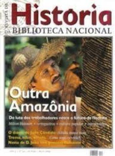 Revista De História Da Biblioteca Nacional - Outra Amazônia