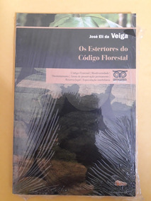 Livro Os Estertores Do Código Florestal - Versão Pocket